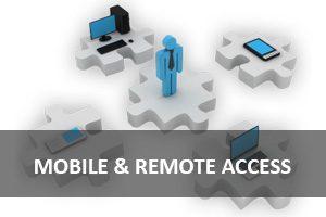 Mobile and Remote Access